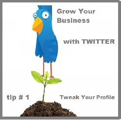 Grow your Business with Twitter tip 1 and