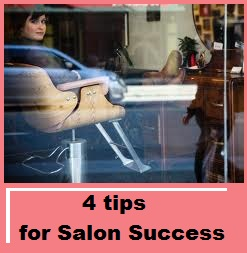 4 Success Tips for Salons